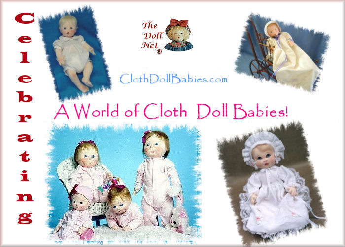 Cloth Baby Dolls, Doll Babies, Soft Dolls, Patterns, Free Projects, Patterns and Supplies All To Celebrate the World of Cloth Doll Babies.